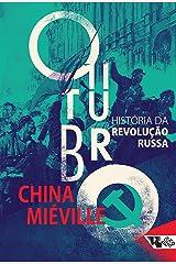 Outubro: História da Revolução Russa eBook Kindle