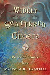 Widely Scattered Ghosts Kindle Edition