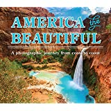 America the Beautiful: A Photographic Journey from Coast to Coast