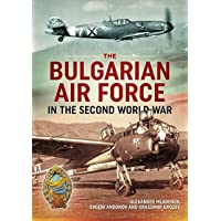 The Bulgarian Air Force in the Second World War