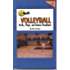 Youth Volleyball Drills, Plays, and Games Handbook Free Flow Version (Drills and Plays 7)