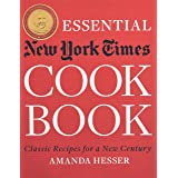 The Essential,Cookbook: Classic Recipes for a New Century
