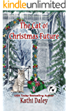 The Cat of Christmas Future (Whales and Tails Cozy Mystery Book 14)