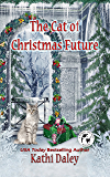 The Cat of Christmas Future (Whales and Tails Cozy Mystery Book 14) (English Edition)