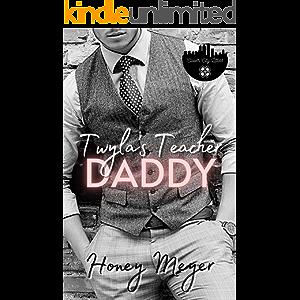 Twyla's Teacher Daddy (Clover City Littles Book 1)