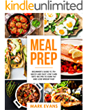 Meal Prep: Beginner's Guide to 70+ Quick and Easy Low Carb Keto Recipes to Burn Fat and Lose Weight Fast (Meal Prep Series  Book 2)