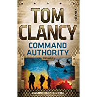 Command Authority: Thriller (JACK RYAN 16) (German Edition) book cover