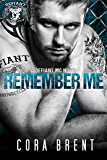 Remember Me (Motorcycle Club Romance)