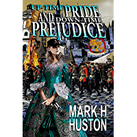 Up-time Pride and Down-time Prejudice (Ring of Fire Book 7) (English Edition)