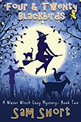 Four And Twenty Blackbirds: A Water Witch Cozy Mystery - Book Two (Water Witch Cozy Paranormal Mystery Series 2) Kindle Edition