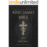 Bible : King James Bible with Old and New Testaments (KJV) (Annotated)
