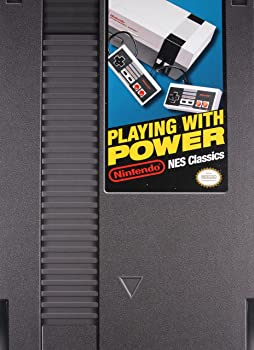 Playing With Power: Nintendo NES Classics [gebundene Ausgabe]