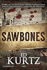 Sawbones Kindle Edition
