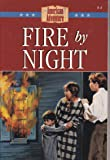 Fire by Night: The Great Fire Devastates Boston (The American Adventure Series #4)