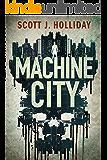 Machine City: A Thriller (Detective Barnes Book 2)