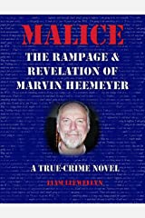 Malice: The Rampage and Revelation of Marvin Heemeyer Kindle Edition