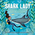 Shark Lady: The True Story of How Eugenie Clark Became the Ocean's Most Fearless Scientist (Women in Science Books, Marine Bi