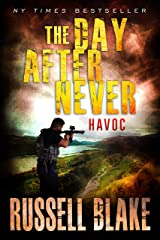 The Day After Never - Havoc (Post-Apocalyptic Dystopian Thriller - Book 7) Kindle Edition