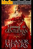 Gaining The Gentleman (Wardington Park) (A Regency Romance Book)