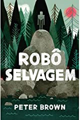 Robô selvagem (Portuguese Edition) Kindle Edition