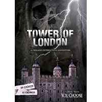 The Tower of London (You Choose: Haunted Places)