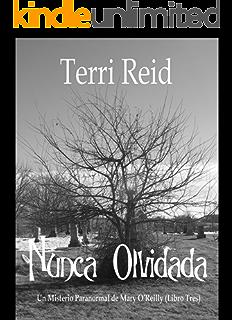 Nunca Olvidada - Un Misterio Paranormal de Mary OReilly (Libro Tres) (