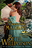 The Education of Madeline (Plum Creek Book 1)