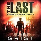 The Last Zombie Ocean, Book 1