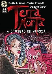 Terra Morta: A obsessão de Vitória