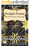 Amish romance: Prodigal's Promise: The Amish of Lawrence County, PA (Patchwork Friends: Quilters of Lawrence County Book 7)