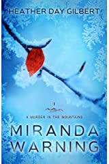 Miranda Warning (A Murder in the Mountains Book 1) Kindle Edition