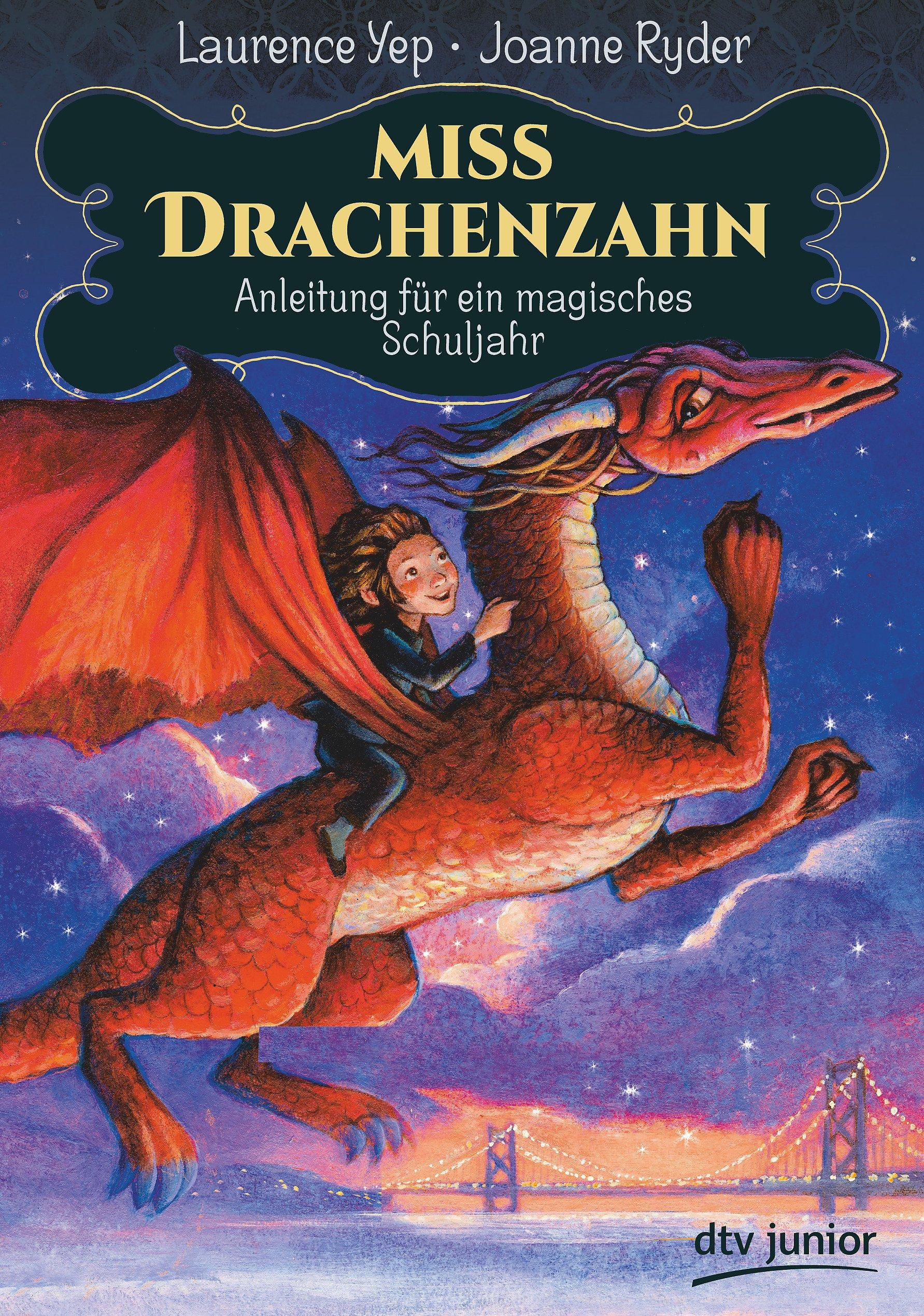 Miss Drachenzahn – Anleitung für ein magisches Schuljahr