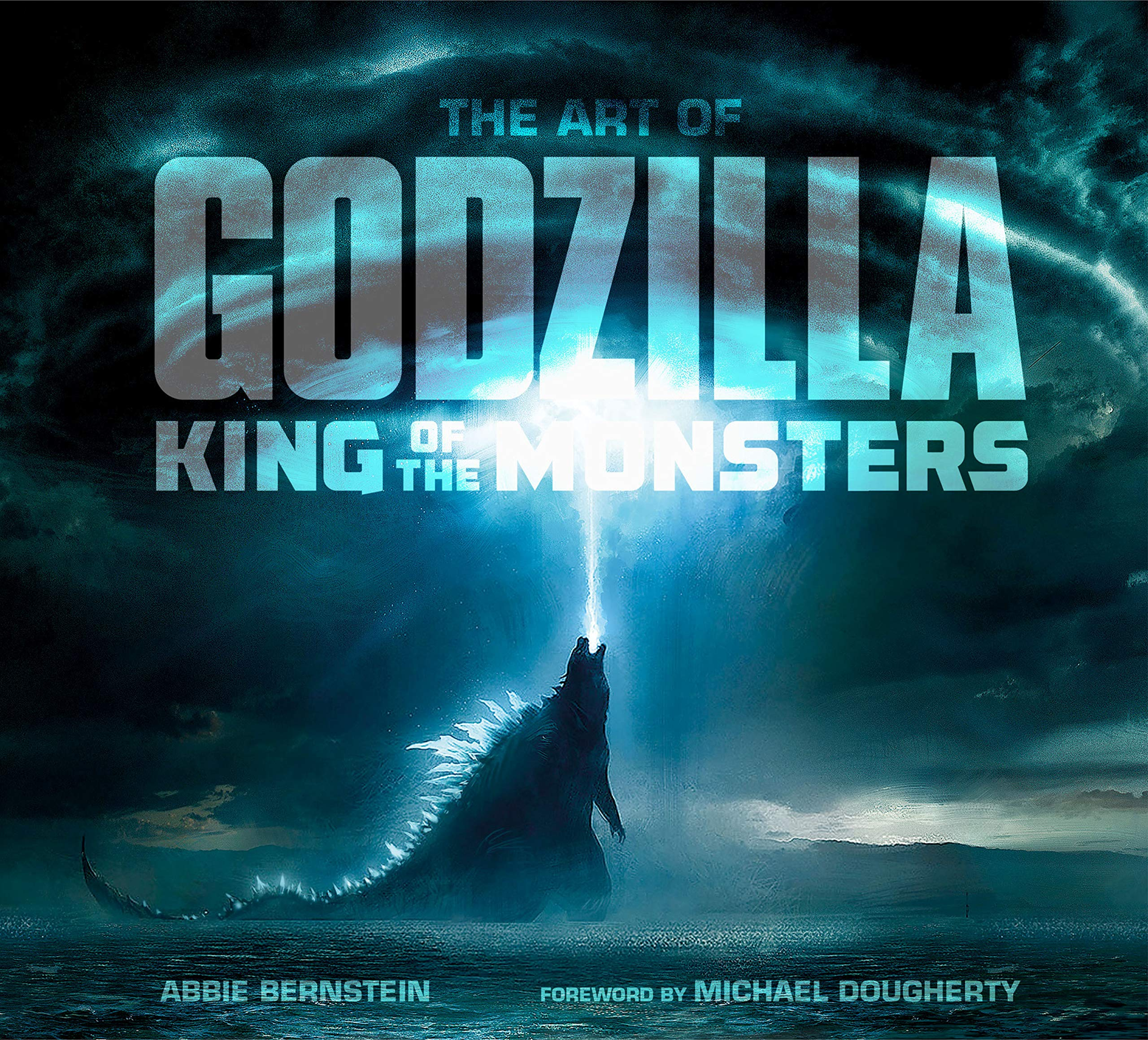 18b9975aff2 The Art of Godzilla: King of the Monsters: Amazon.co.uk: Abbie ...