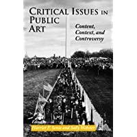 Critical Issues in Public Art: Content, Context and