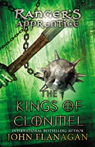 Ranger's Apprentice, Book 8: The Kings of Clonmel: Book 8: Book Eight