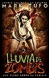 Lluvia De Zombis 2: Una Plaga Sobre Su Familia -  Zombie Fallout 2  En Español (Spanish Edition)
