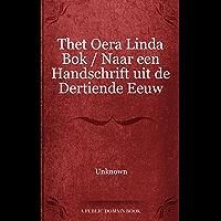 Thet Oera Linda Bok / Naar een Handschrift uit de Dertiende Eeuw