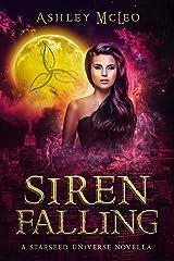 Siren Falling: A Starseed Universe Novella Kindle Edition