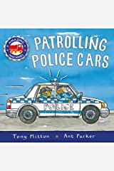 Amazing Machines: Patrolling Police Cars Kindle Edition