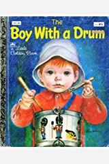 The Boy With a Drum (A Little Golden book) Hardcover