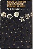 Mathematical Biophysics; Physico-Mathematical Foundations of Biology (Volume 2)