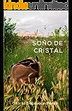 Soño de cristal (Galician Edition)