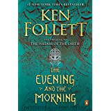 The Evening and the Morning: A Novel (Kingsbridge Book 4) (English Edition)