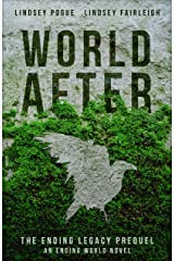 World After: An Ending World Novel (The Ending Legacy Book 0) Kindle Edition