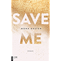 Save Me (Maxton Hall Reihe 1)