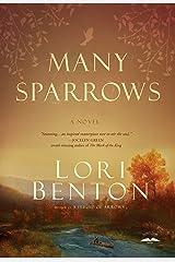 Many Sparrows: A Novel Kindle Edition