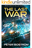 The Last War: Book 1 of The Last War Series