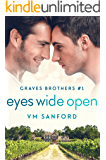 Eyes Wide Open (Graves Brothers Book 1)