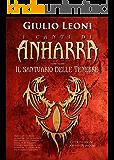 I canti di Anharra: 2 - Il santuario delle tenebre