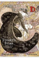 Vampire Hunter D, Vol. 16: Tyrant's Stars, Parts 1 & 2 Paperback